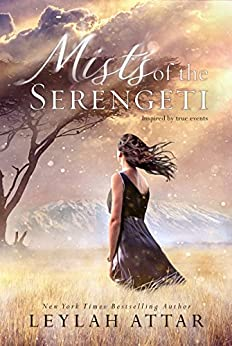 Mists of The Serengeti by [Attar, Leylah]