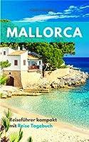 MALLORCA: Reisefuehrer kompakt mit Reise Tagebuch