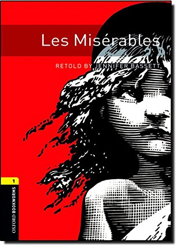 Les Miserables (Oxford Bookworms Library. Human Interest, Stage 1)の詳細を見る