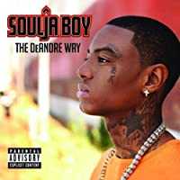The DeAndre Way by Soulja Boy (2010-11-30)