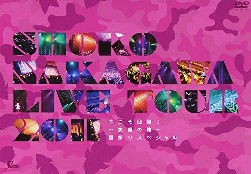 SHOKO NAKAGAWA Live Tour 2011「...