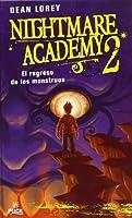 Regreso de los monstruos/ Monster Madness (Nightmare Academy)