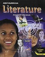 Holt McDougal Literature Grade 11: American Literature: Common Core Edition