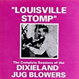 Louisville Stomp Cpte Sessions by Dixieland Jug Blowers (1998-07-14)