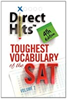 Direct Hits Toughest Vocabulary of the SAT: 4th Edition