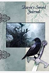 Raven's Sword: Attractive Raven's Sword Inspired 100 Page Full Colour Design Personal Journal/Diary/notebook: Volume 8 Paperback