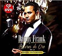 Danny Frank: Boleros De Oro (De La Sonora Matancera) - Deluxe Edition CD + DVD [並行輸入品]