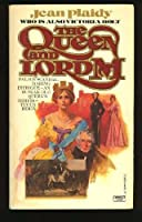 QUEEN AND LORD M
