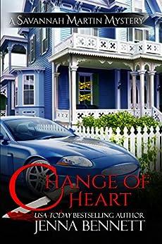 Change of Heart (Savannah Martin Mysteries Book 6) by [Bennett, Jenna]