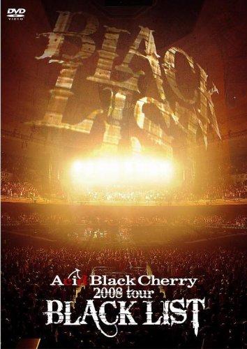 ACID BLACK CHERRY 2008 TOUR BLACK LIST [DVD]の詳細を見る