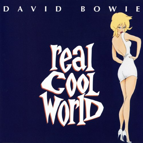 Real Cool World (2003 Remastered Version)