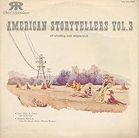 Vol. 3-American Storytellers