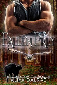 Fallen Prey: A Fallen Cross Legion Novel (The Fallen Cross Legion Book 1) by [DalRae, Aliya]