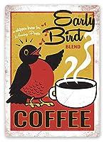 アーリーバードコーヒー 注意看板メタル金属板レトロブリキ家の装飾プラーク警告サイン安全標識デザイン贈り物