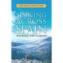 Sinning Across Spain: Walking the Camino