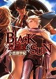 BLACK SUN 奴隷王 (ミリオンコミックス)