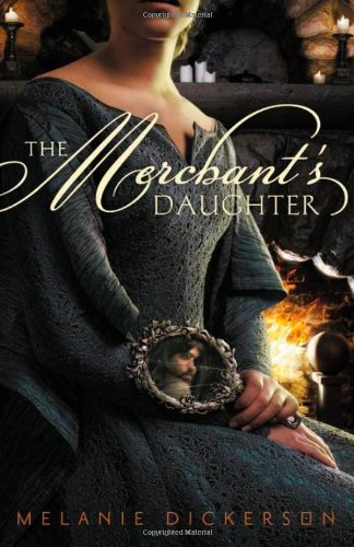 Download The Merchant's Daughter (Fairy Tale Romance) 0310727618