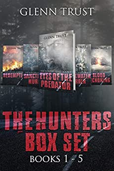 The Hunters Series: Volumes 1-5 by [Trust, Glenn]