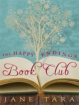 The Happy Endings Book Club by [Tara, Jane]
