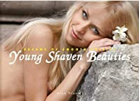 Young Shaven Beauties: Dreams of smooth pussies von Truew. Alex (2013)