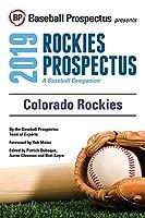Colorado Rockies, 2019: A Baseball Companion