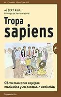 Tropa sapiens / Sapiens Troop