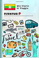 Myanmar Diario di Viaggio: Libro Interattivo Per Bambini per Scrivere, Disegnare, Ricordi, Quaderno da Disegno, Giornalino, Agenda Avventure – Attività per Viaggi e Vacanze Viaggiatore