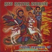 Red Razor Riddim Segment