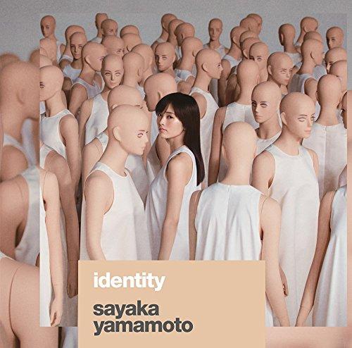 山本彩 (Sayaka Yamamoto) – identity [FLAC+MP3 320 / CD] [2017.10.04]