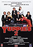 Yuppies 2 [Italian Edition]