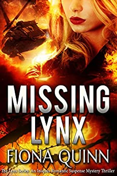 Missing Lynx (The Lynx Series Book 2) by [Quinn, Fiona]