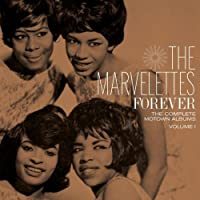 Forever: The Complete Motown Albums 1 by Marvelettes (2009-06-23)
