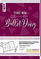 START NOW - Bullet Diary: Das erste Bullet Diary, mit dem du jederzeit beginnen kannst