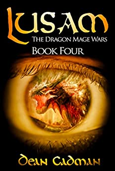 Lusam: The Dragon Mage Wars Book Four by [Cadman, Dean]