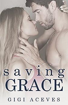 Saving Grace by [Aceves, Gigi]