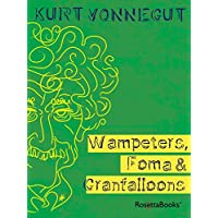 Wampeters, Foma & Granfalloons (English Edition)
