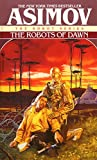 The Robots of Dawn (The Robot Series Book 3) (English Edition)