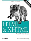 Html and Xhtml: The Definitive Guide (Definitive Guides)