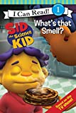 Sid the Science Kid: What's that Smell? (I Can Read. Level 1)