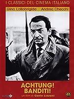 Achtung! Banditi! [Italian Edition]