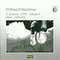 Kraetzschmar: 2 Sinfonie Styx - Solitude II