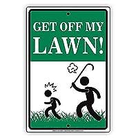 Get Off My Lawn 金属スズヴィンテージ安全標識警告サインディスプレイボードスズサインポスター看板建設現場通りの学校のバーに適した