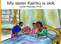 My Sister Kairitu Is Sick