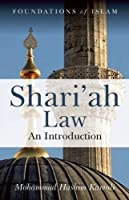 Shari'ah Law: An Introduction by Mohammad Hashim Kamali(2008-02-08)