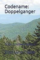 Codename: Doppelganger: Grant Sommers Book 2