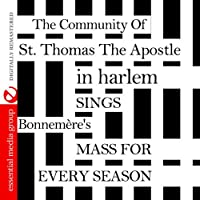 Sings Bonnemfre's Mass for Every Season