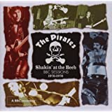 Shakin' At The Beeb: BBC Sessions 1976 - 1978 by Pirates (20…