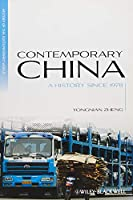 Contemporary China: A History since 1978 (Blackwell History of the Contemporary World)