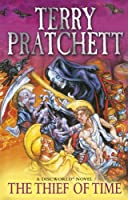 Thief of Time: Discworld Novel 26 (Discworld Novels)