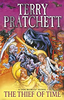 Thief Of Time: (Discworld Novel 26) (Discworld series) by [Pratchett, Terry]